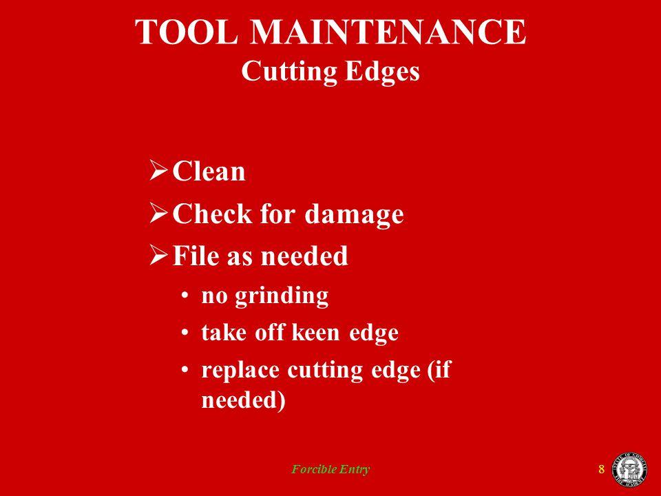 TOOL MAINTENANCE Cutting Edges