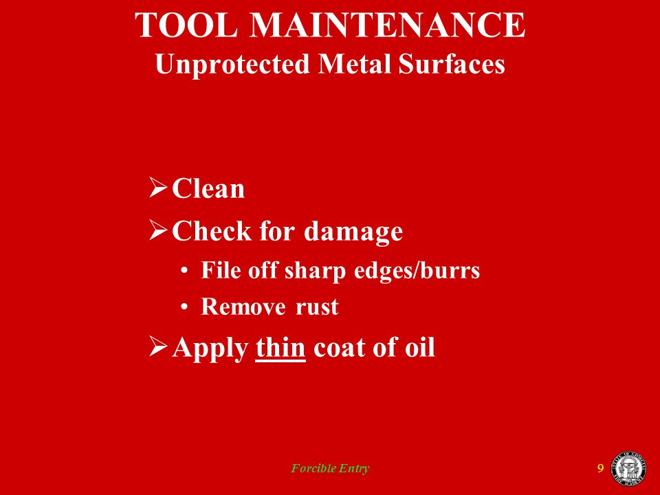 TOOL MAINTENANCE Unprotected Metal Surfaces