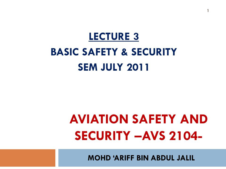 AVIATION SAFETY AND SECURITY –AVS 2104-