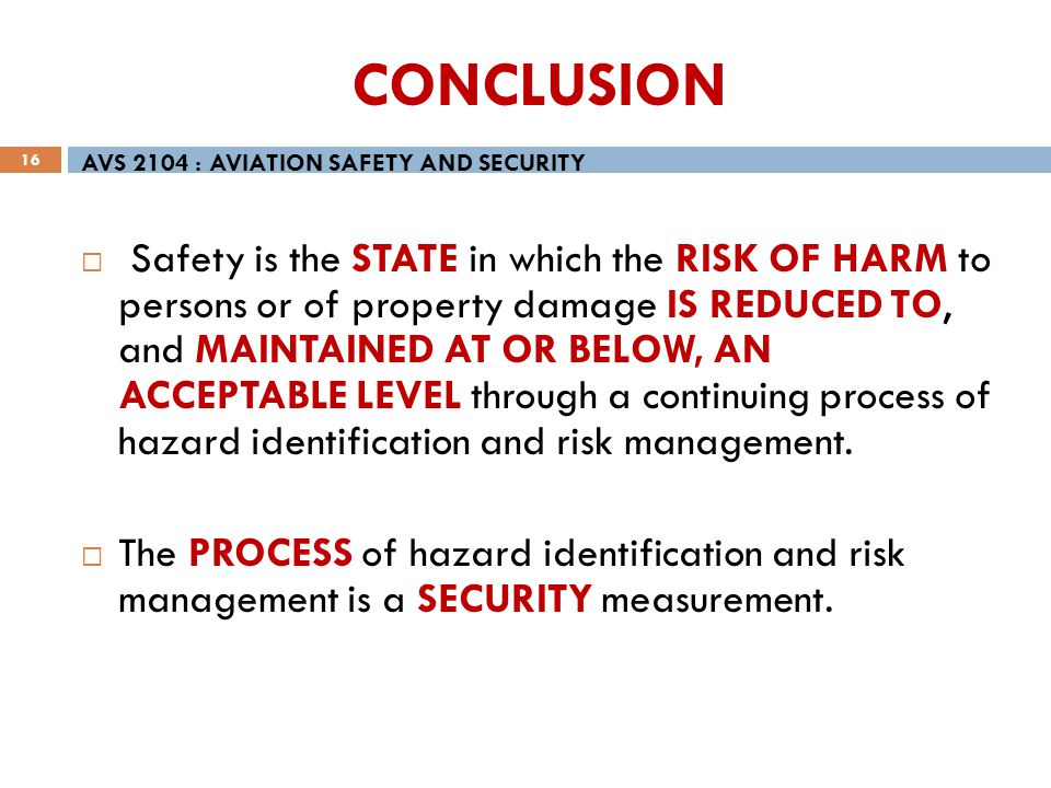 CONCLUSION AVS 2104 : AVIATION SAFETY AND SECURITY.