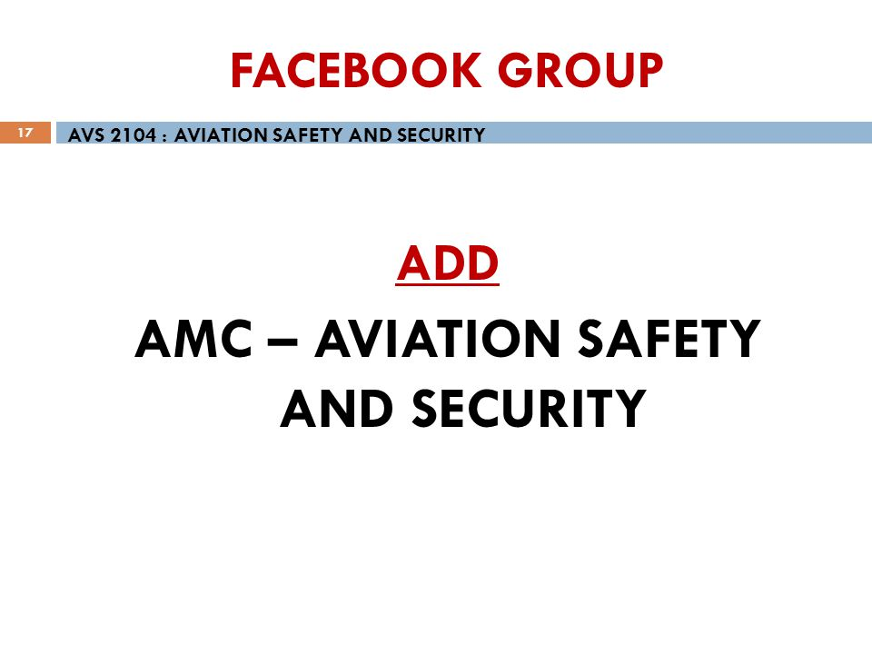 AMC – AVIATION SAFETY AND SECURITY
