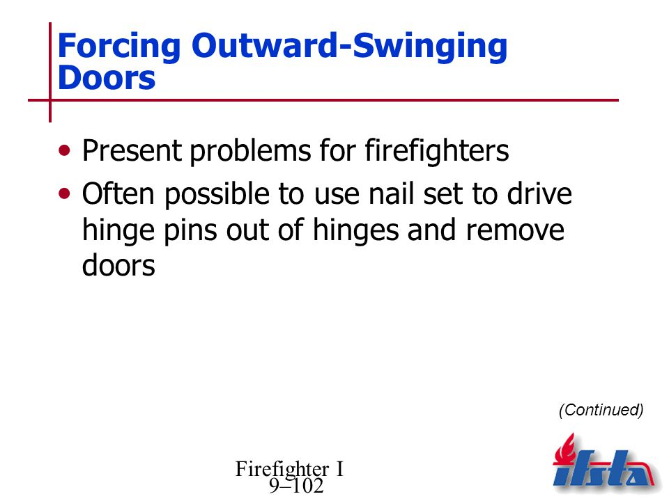Forcing Outward-Swinging Doors