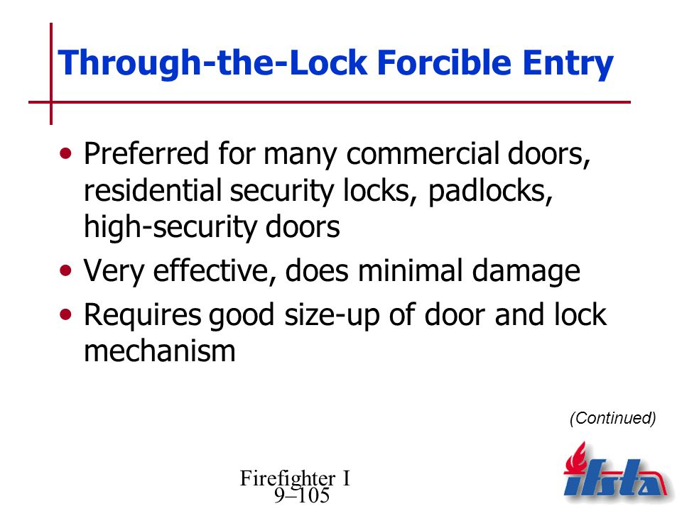 Through-the-Lock Forcible Entry