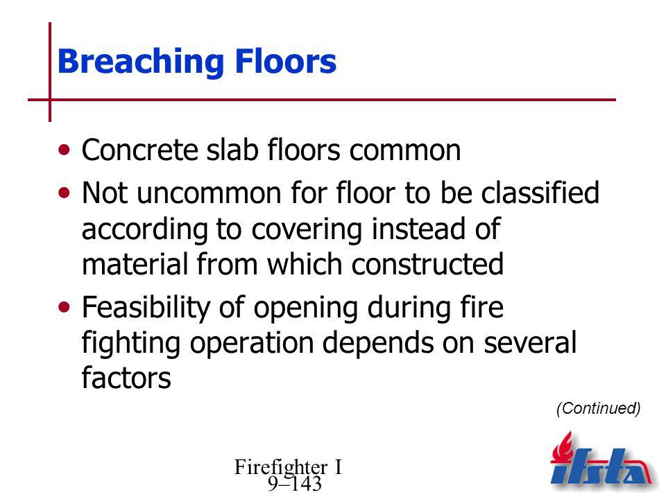 Breaching Floors Concrete slab floors common