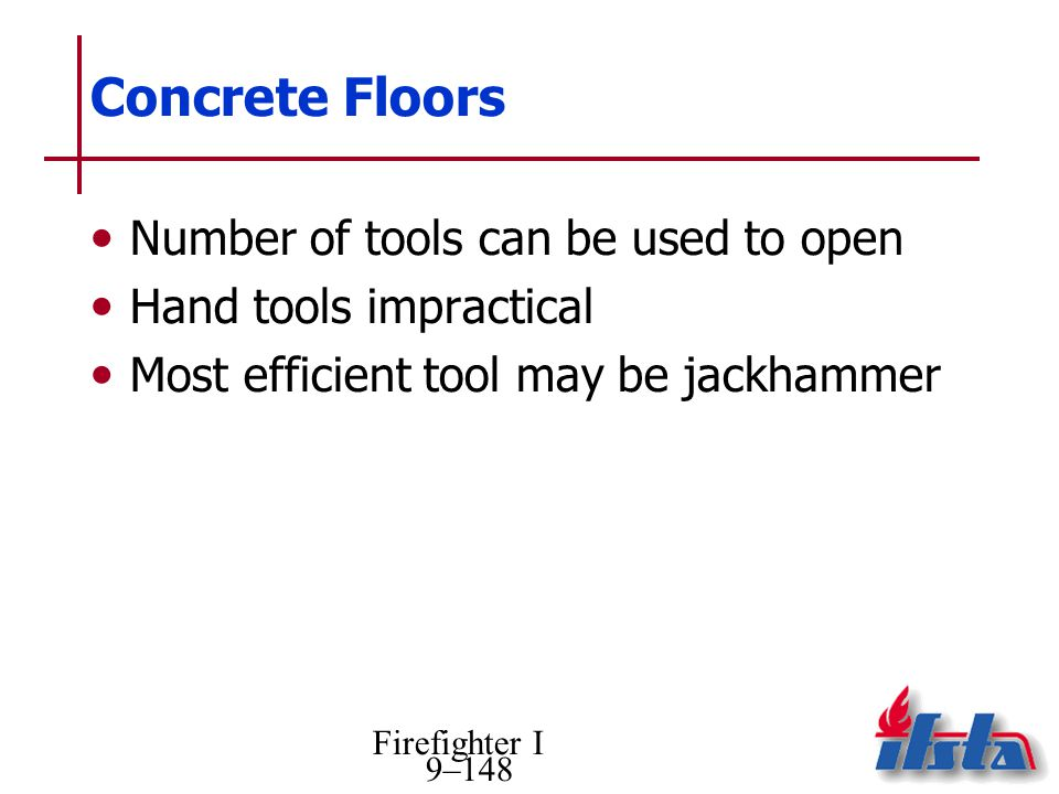 Concrete Floors Number of tools can be used to open