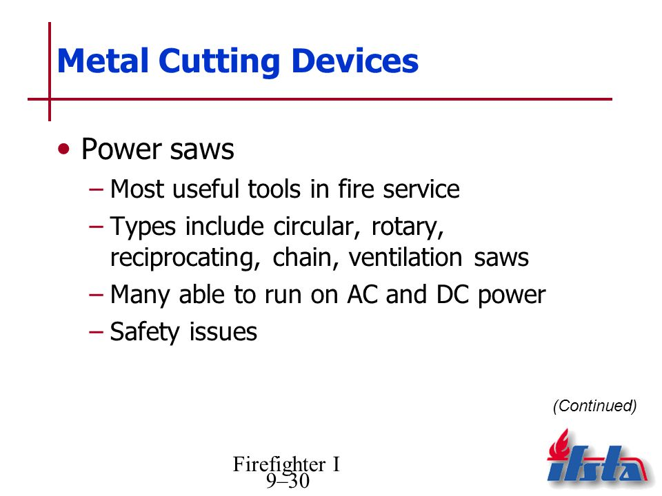 Metal Cutting Devices Power saws Most useful tools in fire service