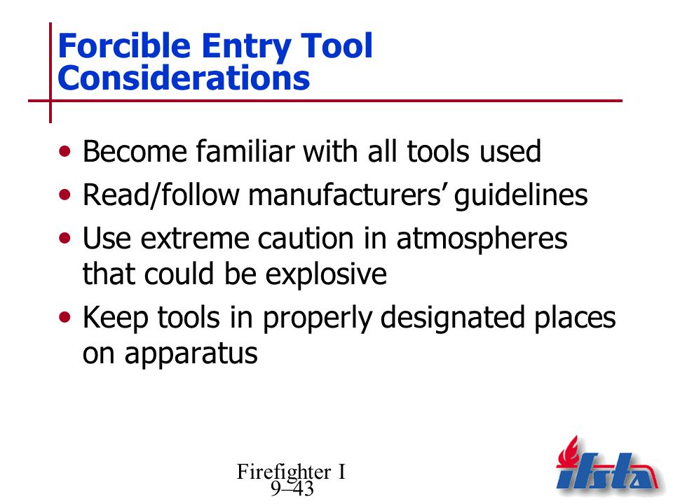 Forcible Entry Tool Considerations