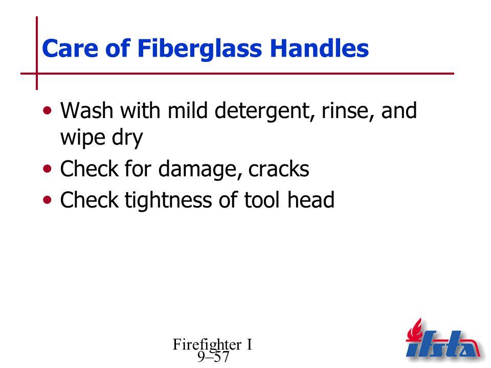 Care of Fiberglass Handles