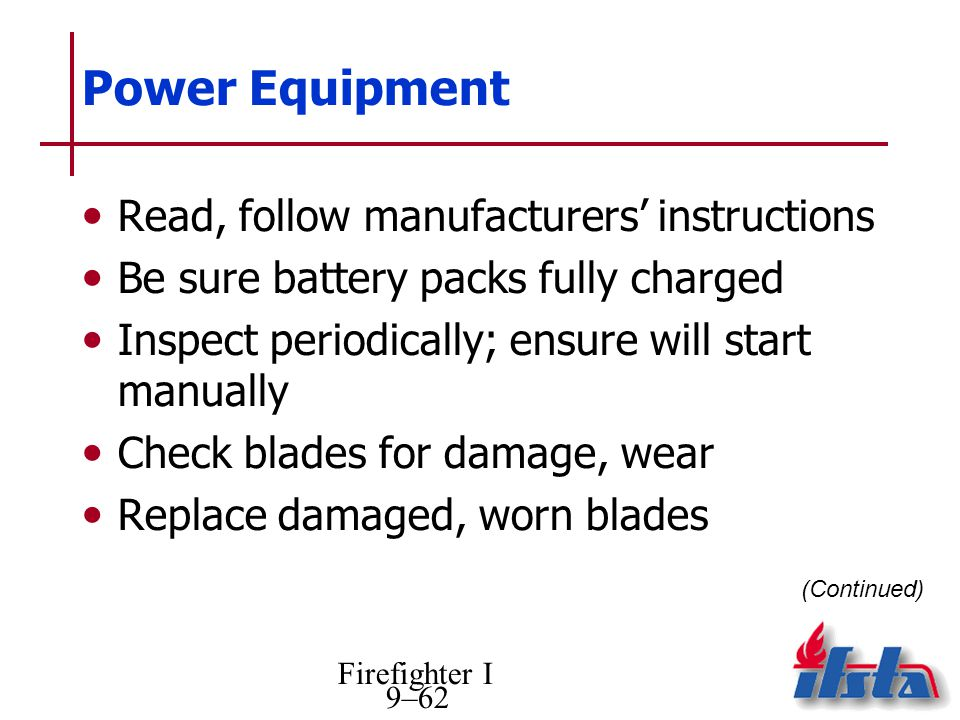 Power Equipment Read, follow manufacturers' instructions
