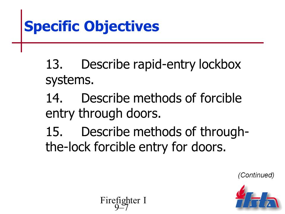 Specific Objectives 13. Describe rapid-entry lockbox systems.