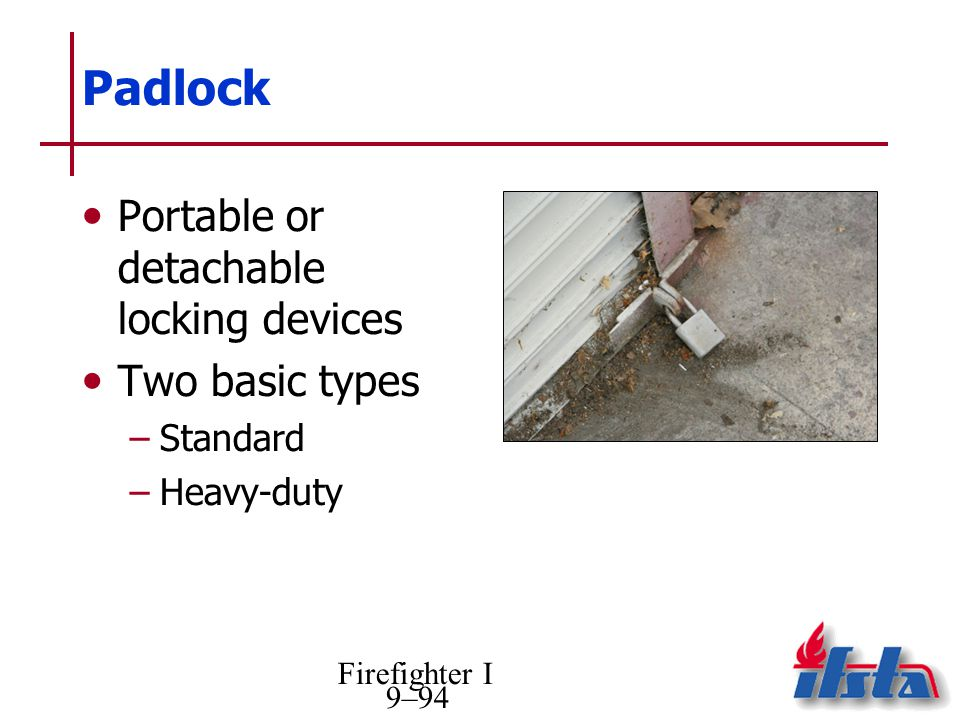 Padlock Portable or detachable locking devices Two basic types