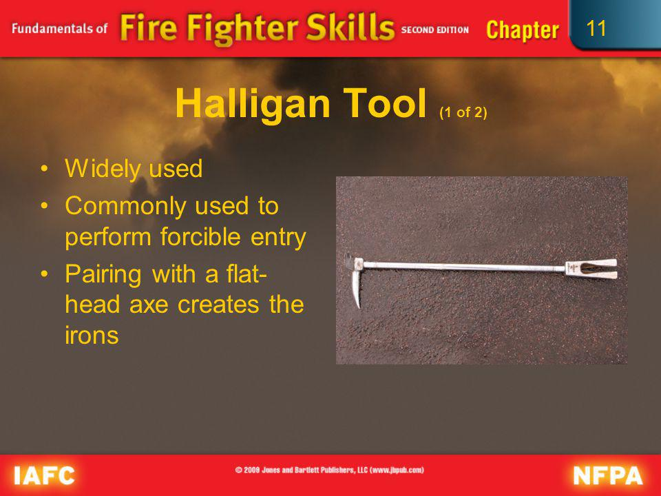 Halligan Tool (1 of 2) Widely used