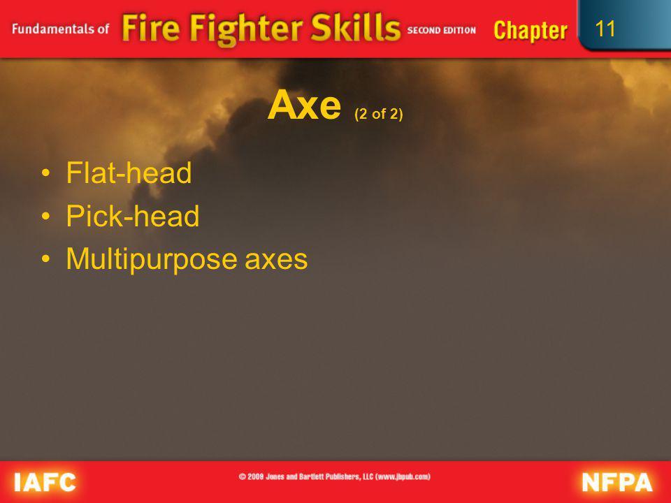 Axe (2 of 2) Flat-head Pick-head Multipurpose axes
