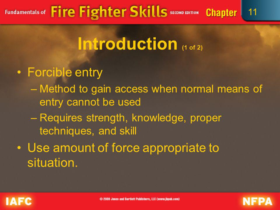 Introduction (1 of 2) Forcible entry