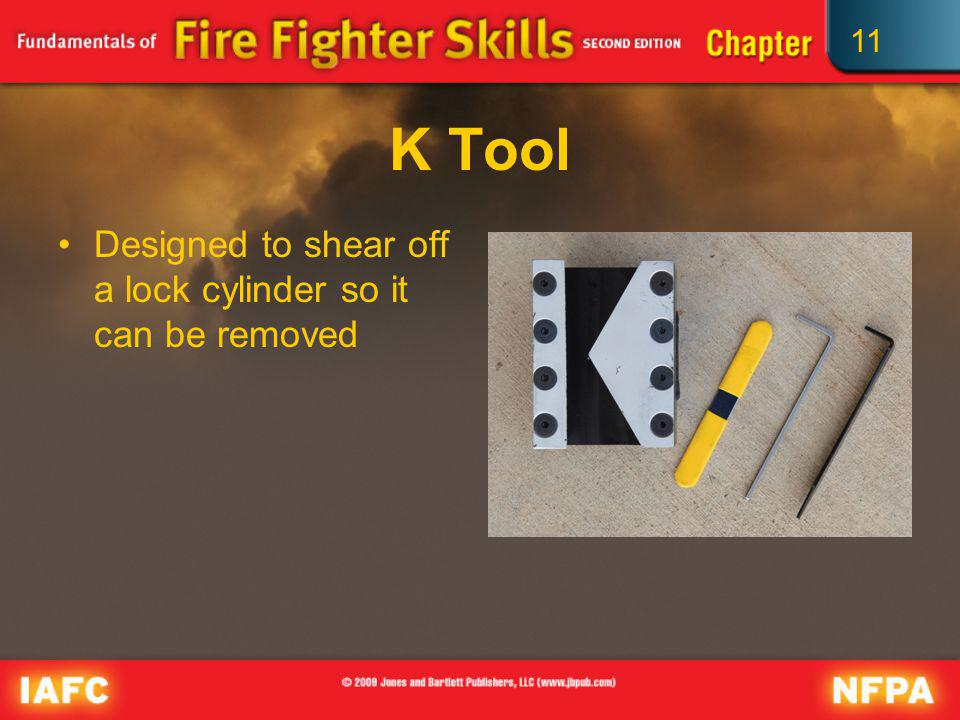 K Tool Designed to shear off a lock cylinder so it can be removed