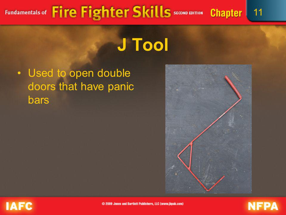 J Tool Used to open double doors that have panic bars