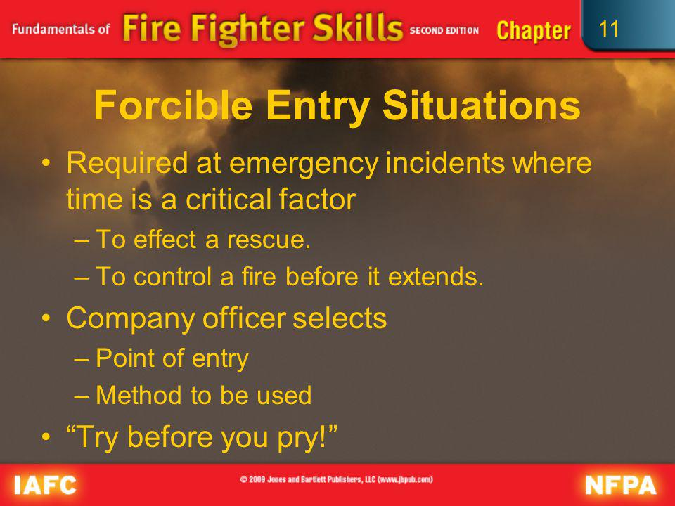 Forcible Entry Situations