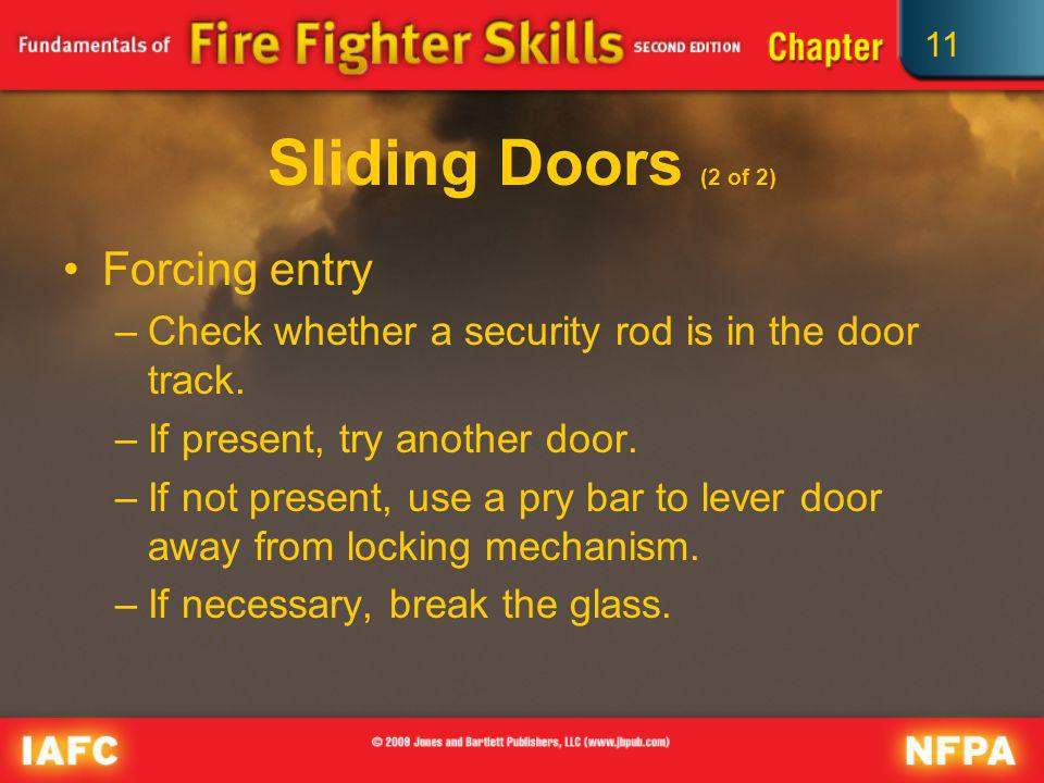 Sliding Doors (2 of 2) Forcing entry