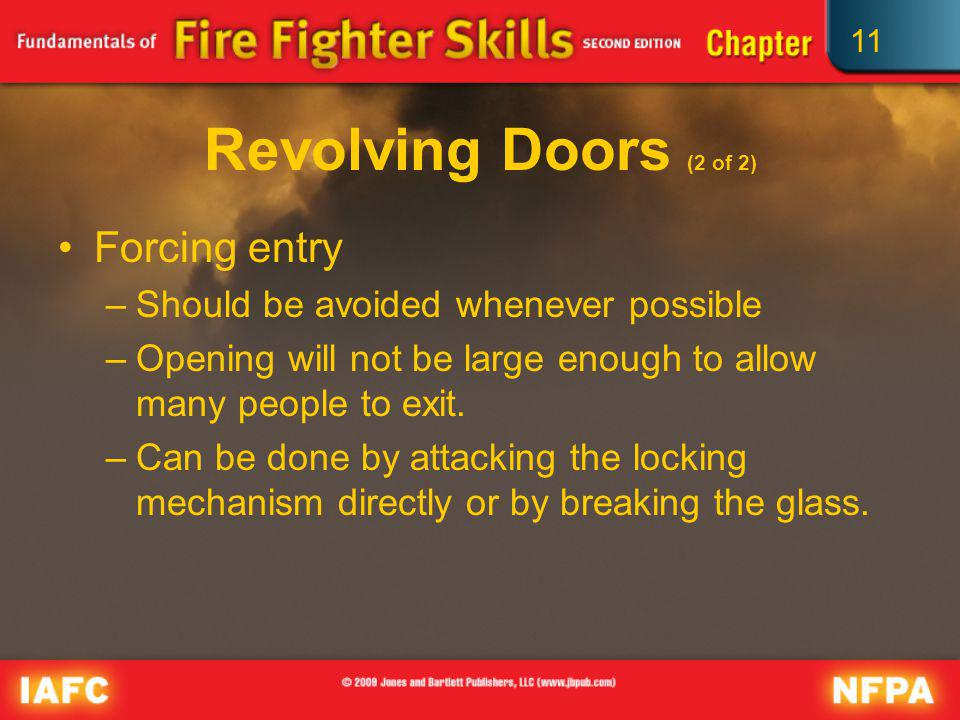Revolving Doors (2 of 2) Forcing entry