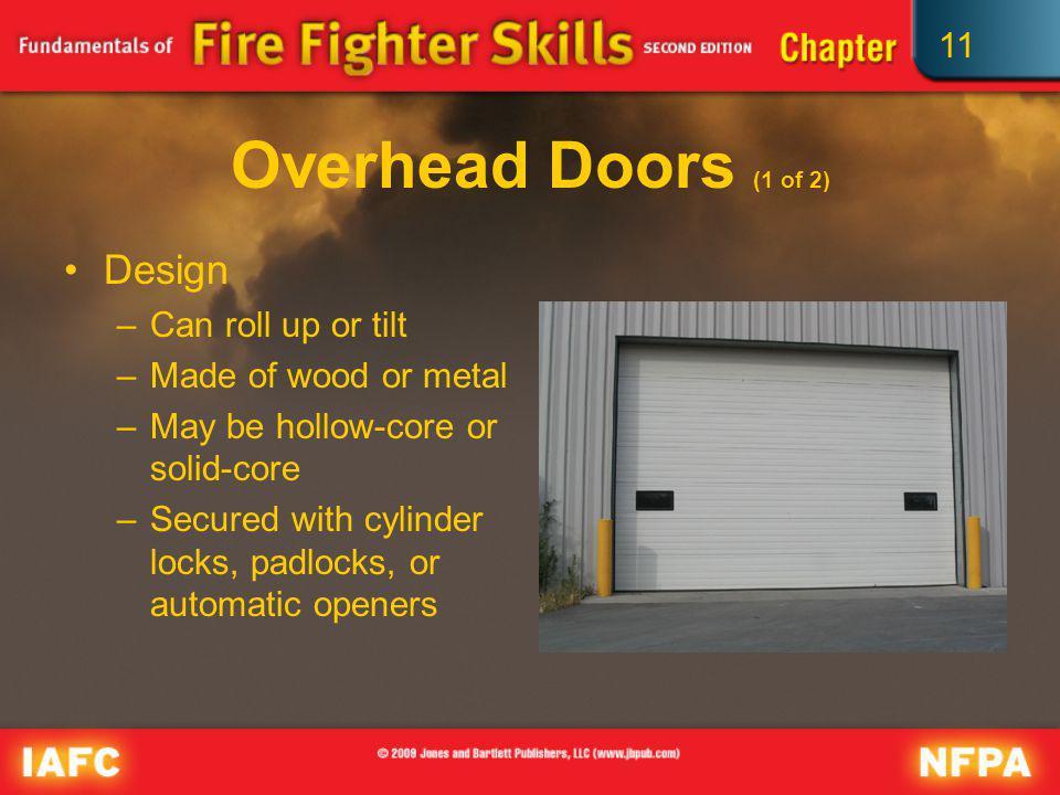 Overhead Doors (1 of 2) Design Can roll up or tilt