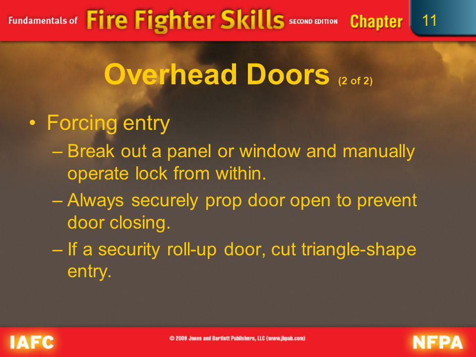 Overhead Doors (2 of 2) Forcing entry
