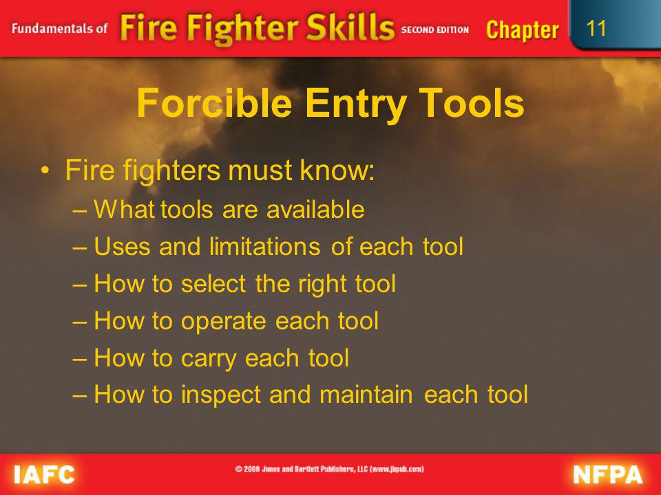 Forcible Entry Tools Fire fighters must know: What tools are available