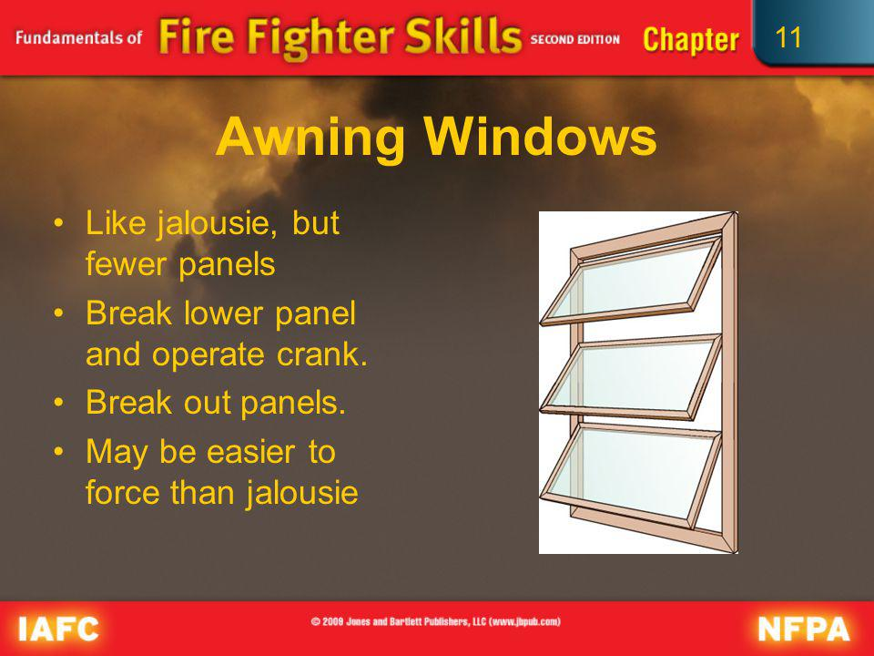 Awning Windows Like jalousie, but fewer panels