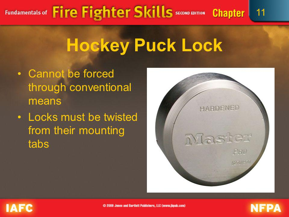 Hockey Puck Lock Cannot be forced through conventional means