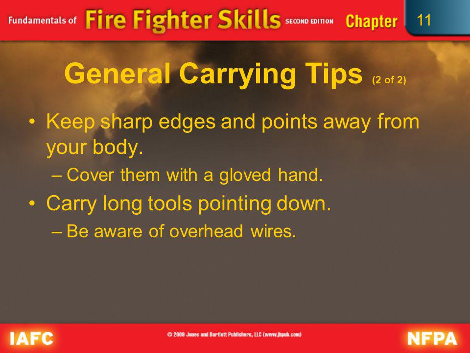 General Carrying Tips (2 of 2)