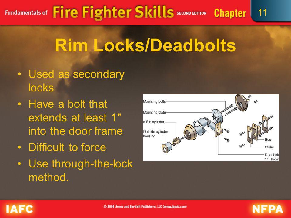 Rim Locks/Deadbolts Used as secondary locks