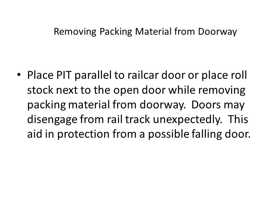 Removing Packing Material from Doorway