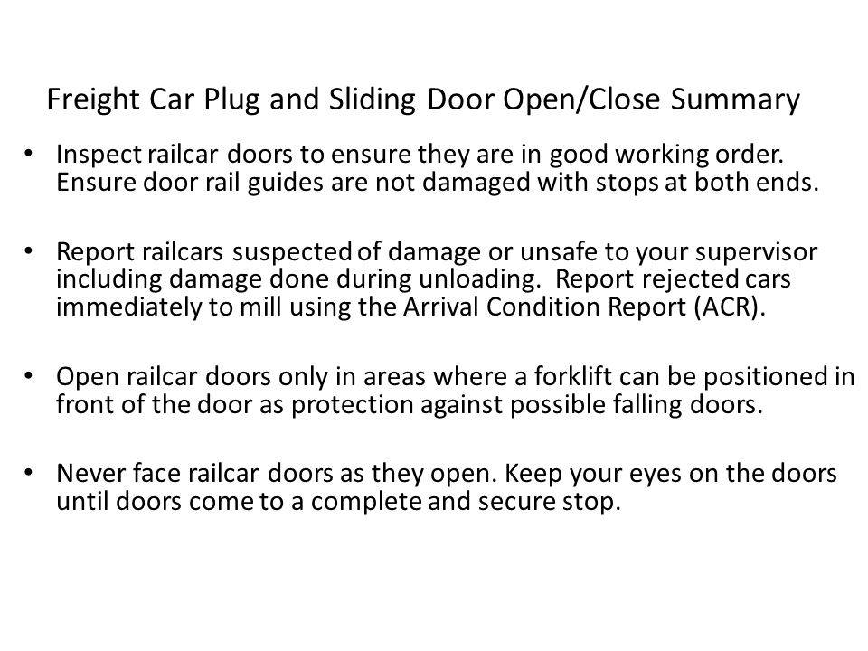 Freight Car Plug and Sliding Door Open/Close Summary