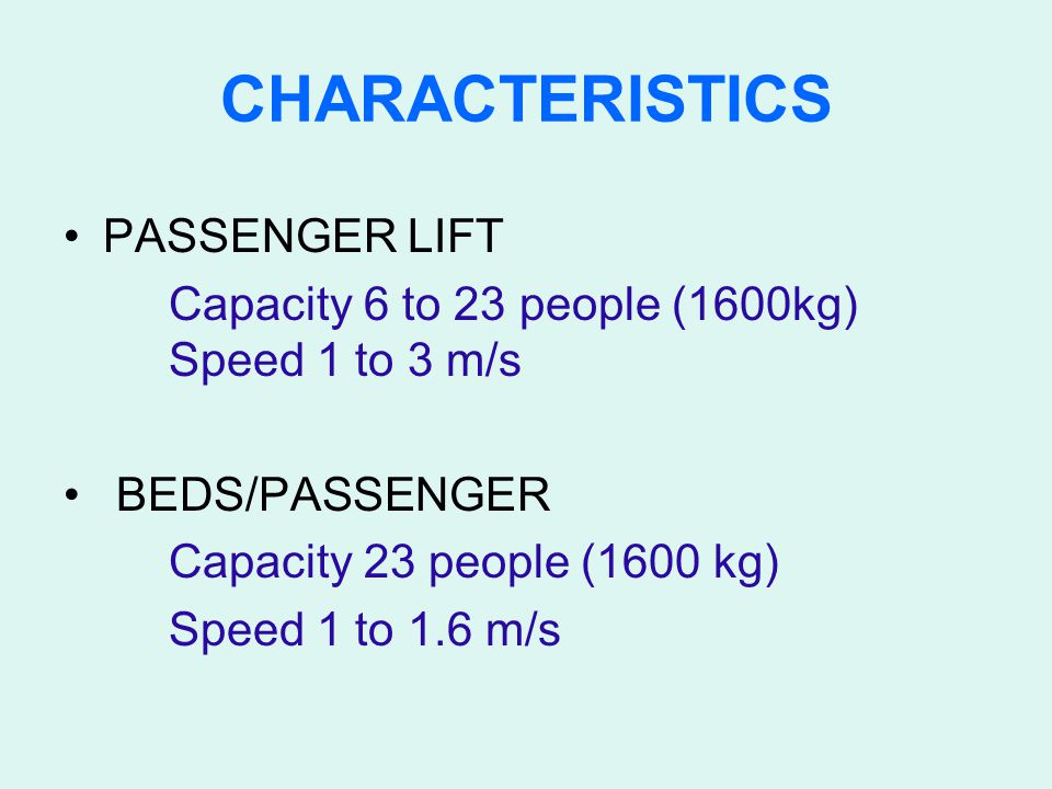 CHARACTERISTICS PASSENGER LIFT