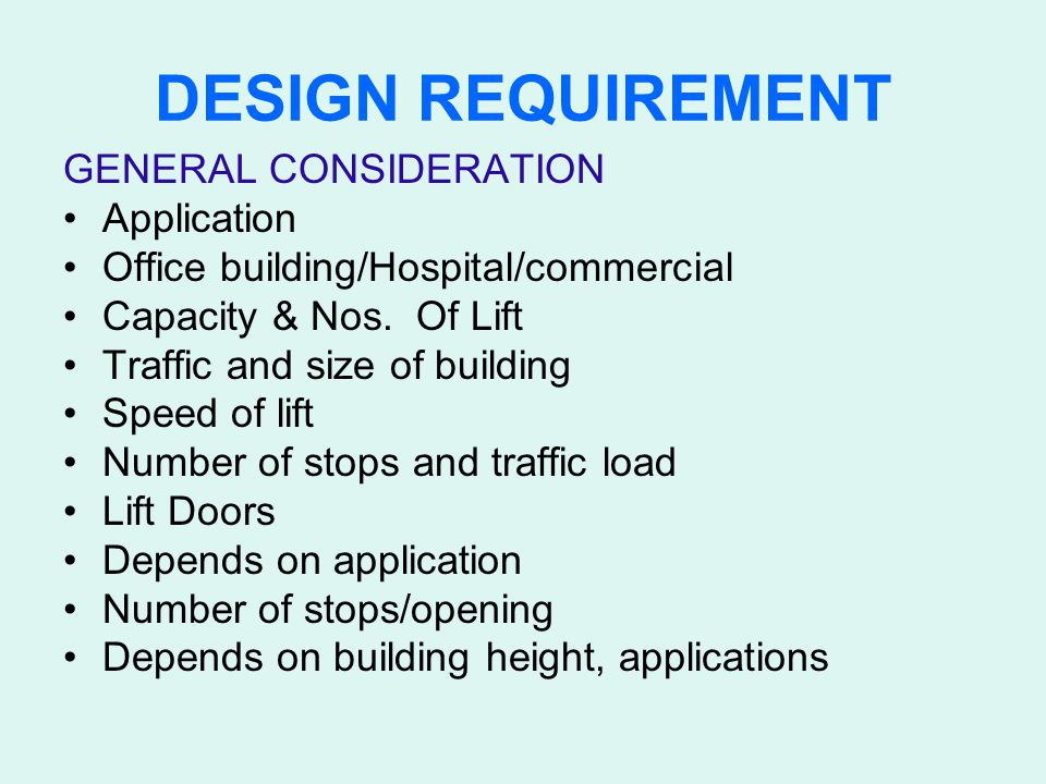 DESIGN REQUIREMENT GENERAL CONSIDERATION Application