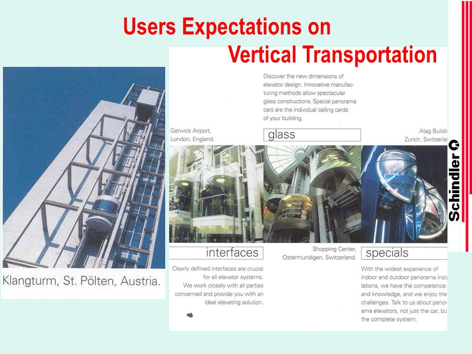 Users Expectations on Vertical Transportation