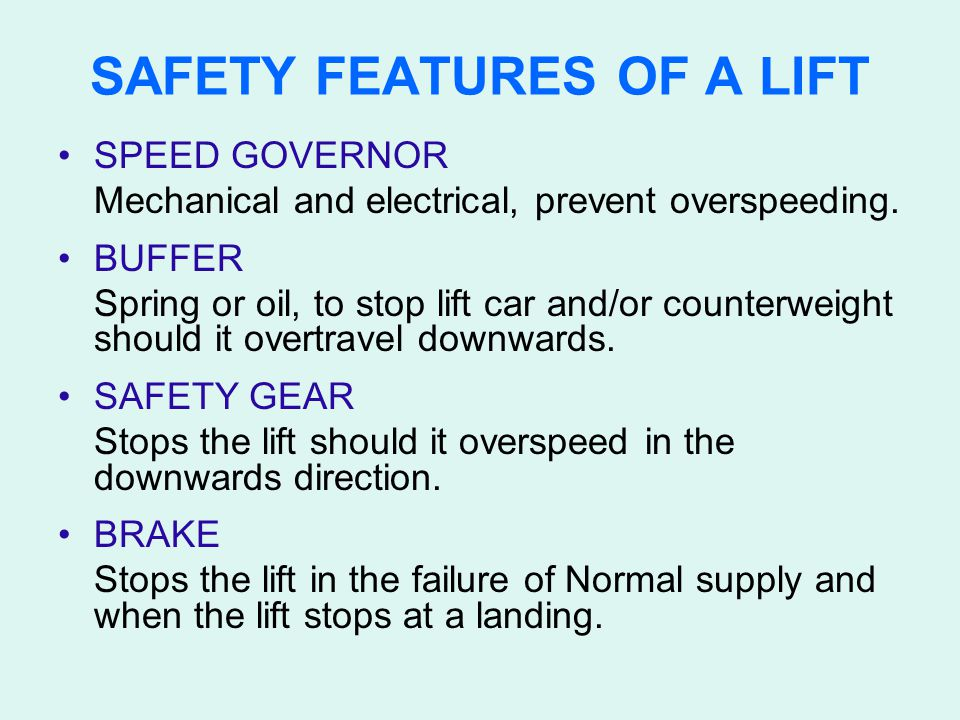 SAFETY FEATURES OF A LIFT