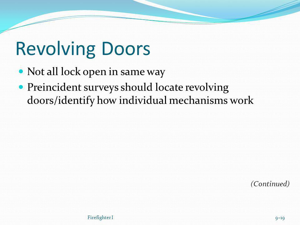 Revolving Doors Not all lock open in same way