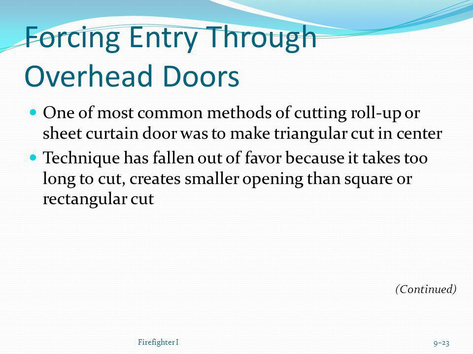 Forcing Entry Through Overhead Doors