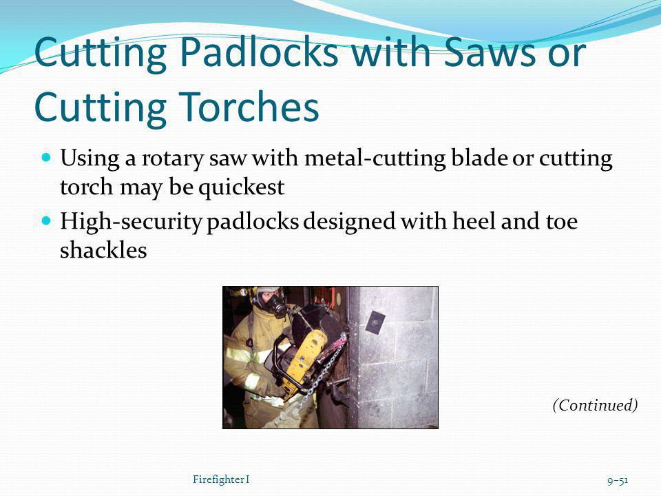 Cutting Padlocks with Saws or Cutting Torches