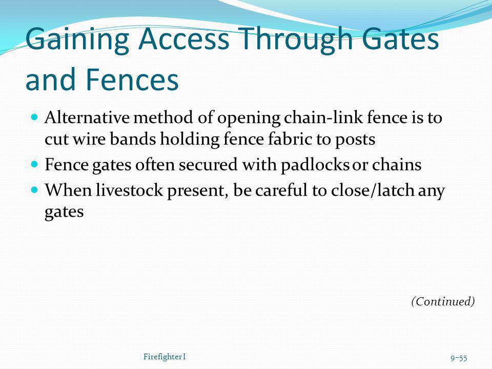 Gaining Access Through Gates and Fences