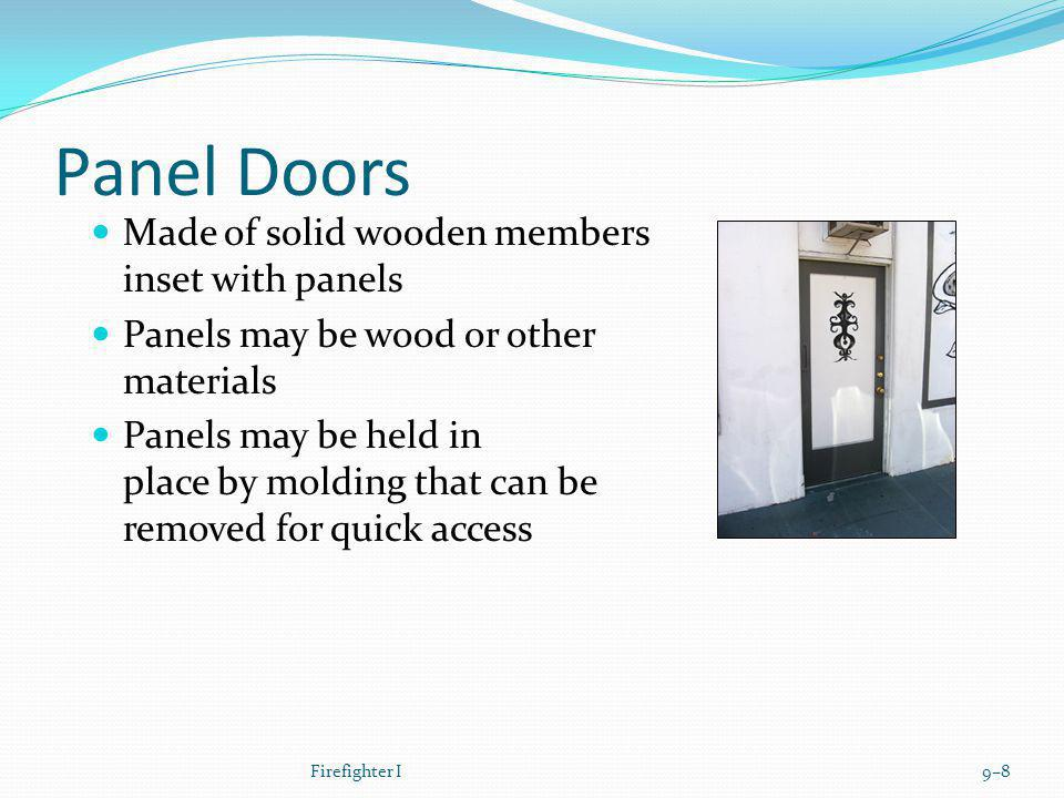 Panel Doors Made of solid wooden members inset with panels
