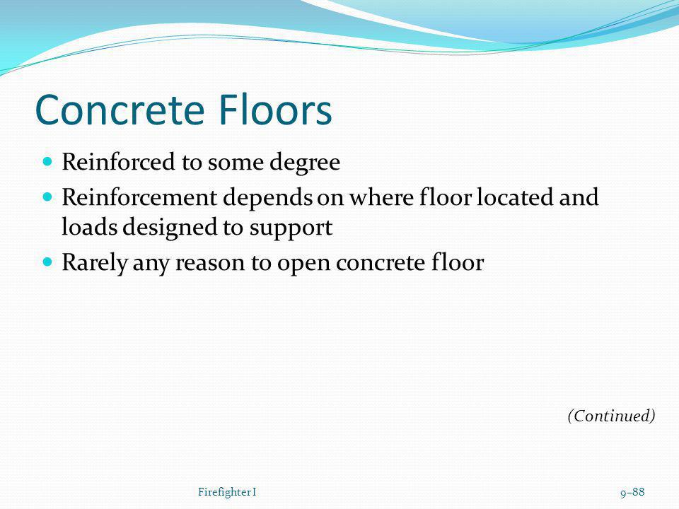 Concrete Floors Reinforced to some degree