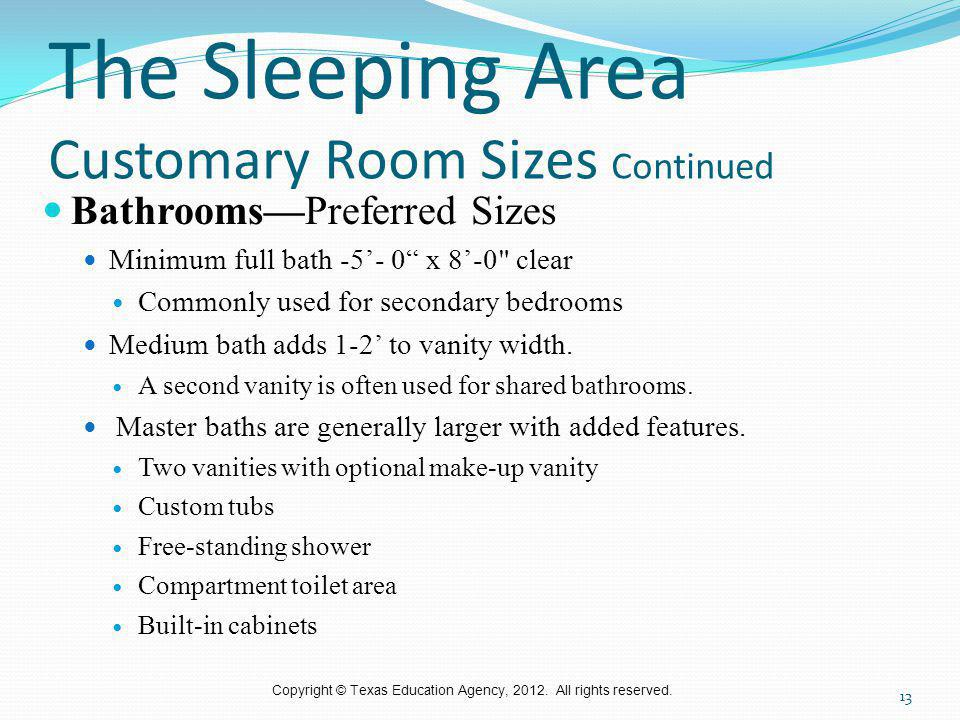 The Sleeping Area Customary Room Sizes Continued