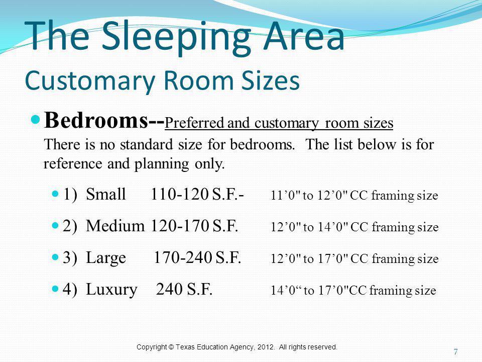 The Sleeping Area Customary Room Sizes