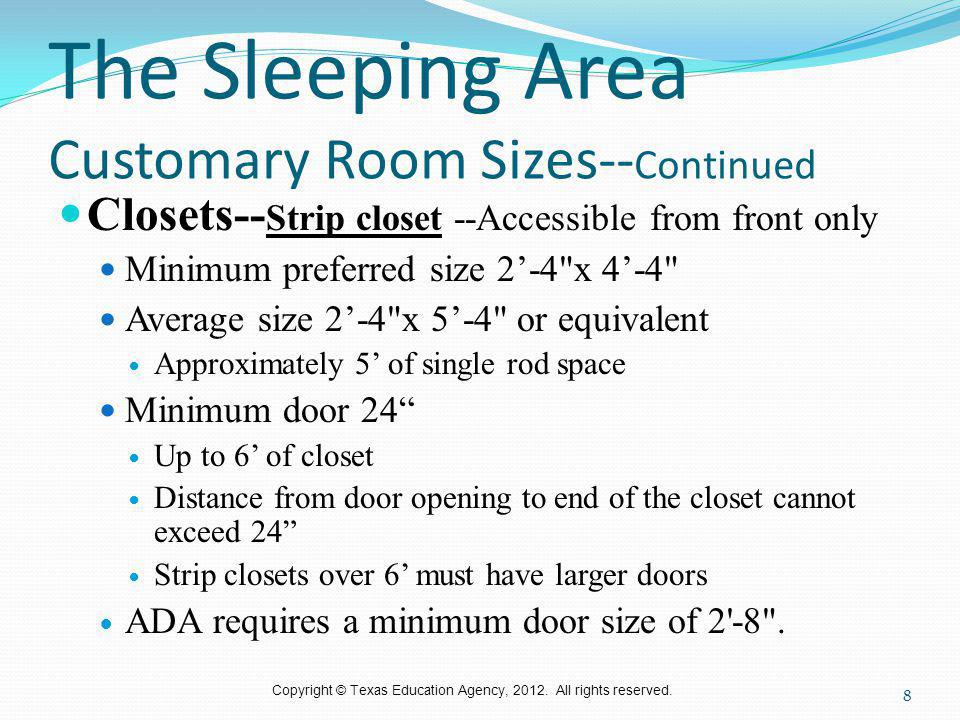 The Sleeping Area Customary Room Sizes--Continued