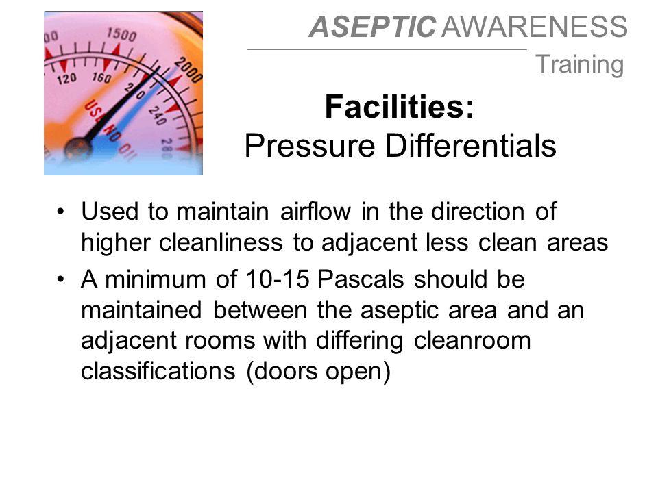 Facilities: Pressure Differentials