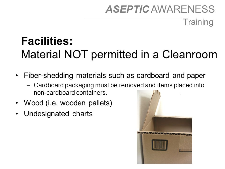 Material NOT permitted in a Cleanroom