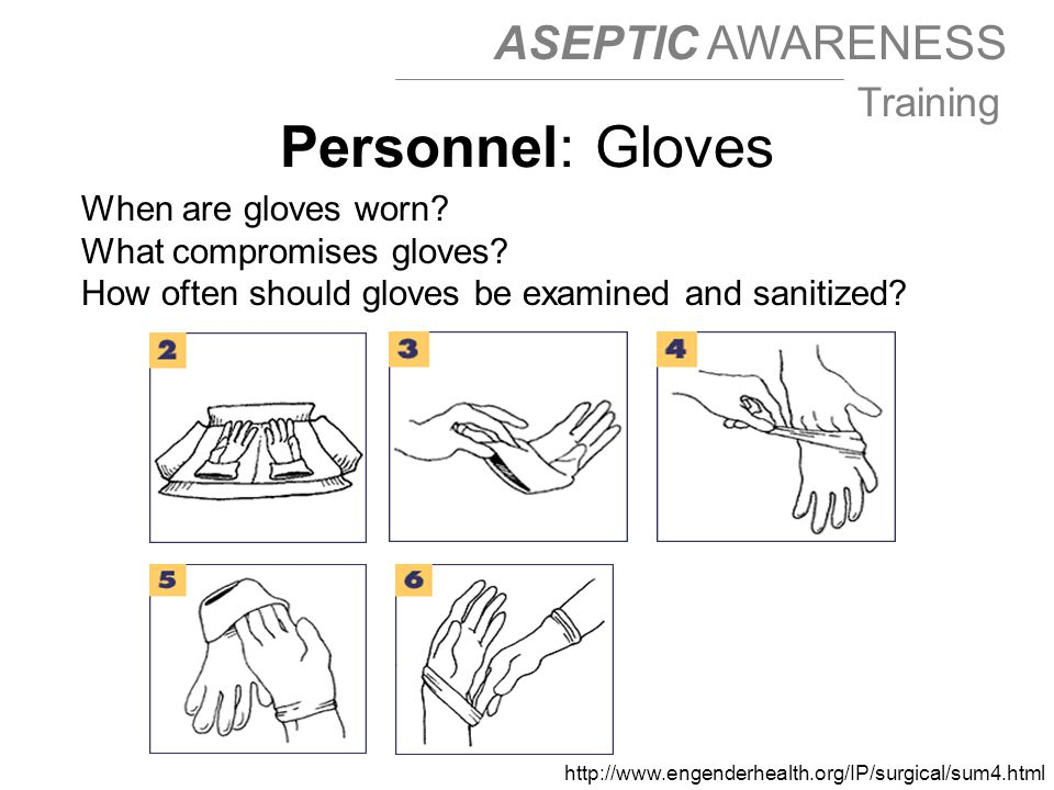 Personnel: Gloves When are gloves worn What compromises gloves