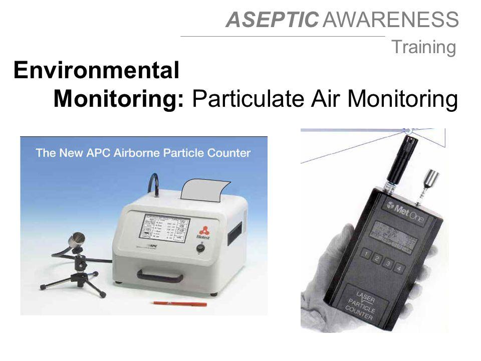 Environmental Monitoring: Particulate Air Monitoring