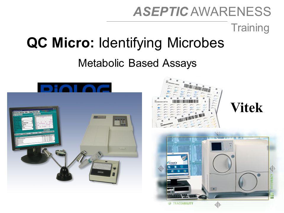 Metabolic Based Assays